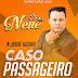 DJ NENÊ - CASO PASSAGEIRO