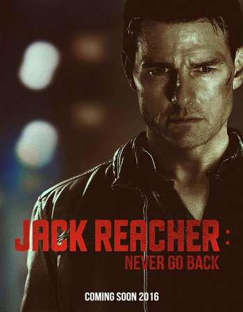 Poster Of Jack Reacher Never Go Back 2016 English 500MB BRRip 720p ESubs HEVC Free Download Watch Online downloadhub.in