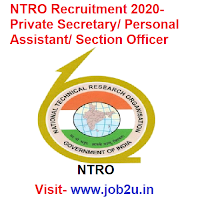 NTRO Recruitment 2020, Private Secretary, Personal Assistant, Section Officer