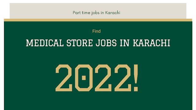 Medical Store Jobs in Karachi