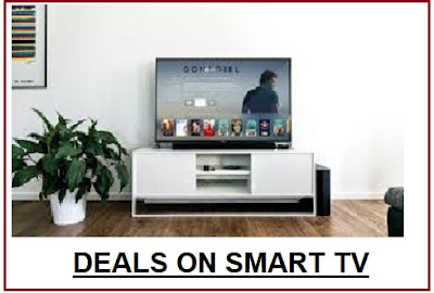 Deals on Smart TV | Great Deals and Offers