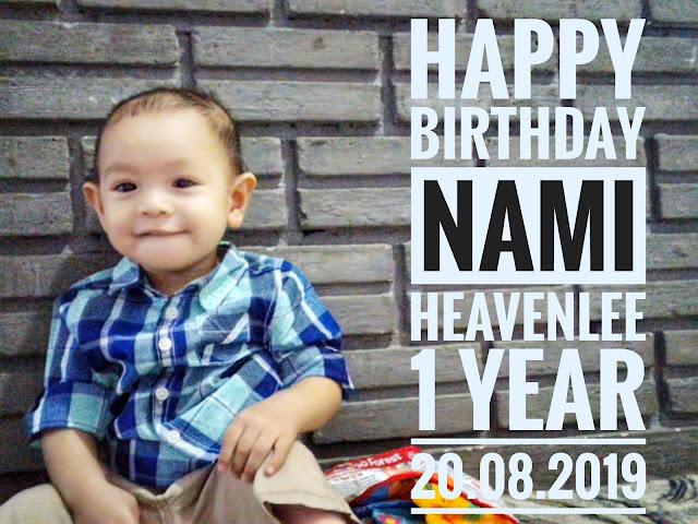Happy Birthday Nami Heavenlee || 1 year old , 20.08.2019