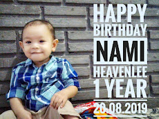 Happy Birthday Nami Heavenlee || 1 year old , 20.08.2019