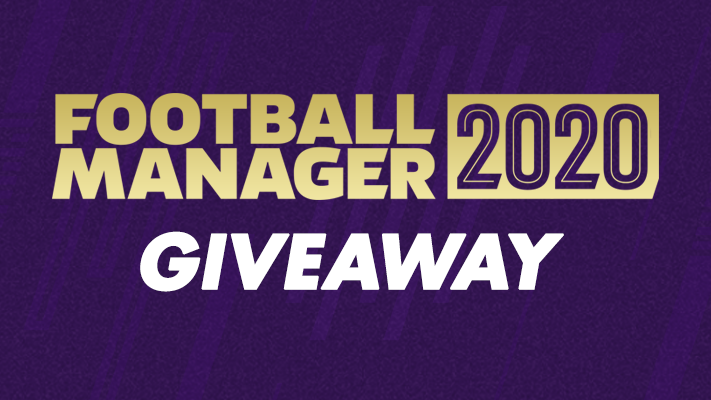 Football Manager 2020 Giveaway