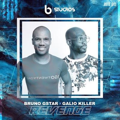 Bruno G-Star & Gálio Killer - Revenge (Original Mix)