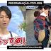 PROGRAMAÇÃO - TENSAI! SHIMURA DOUBUTSUEN & ARASHI NI SHIYAGARE: 27/01/2018