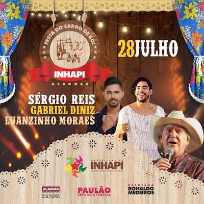 Sergio Reis, Gabriel Diniz e Luanzinho Morais são as atrações da 10ª Festa do Carro de Boi em Inhapi