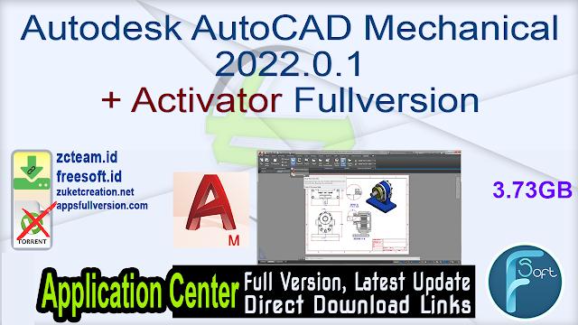 Autodesk AutoCAD Mechanical 2022.0.1 + Activator Fullversion