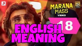 Marana Mass Lyrics in Meaning in English  - Petta