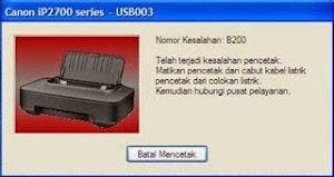 Printer Canon IP2770 mengalami Error B200, Bagaimana Cara Mangatasinya?