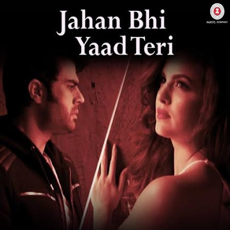 Jahan Bhi Yaad Teri - Manish Paul, Darshan Raval (2017)