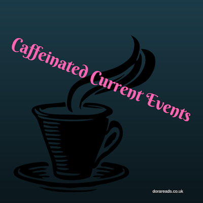 'Caffeinated Current Events' with a steaming coffee mug
