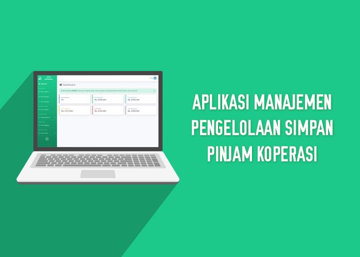 Aplikasi Manajemen Pengelolaan Simpan Pinjam Koperasi