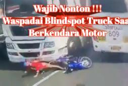 Waspadai Area Blindspot Truck Saat Berkendara Motor