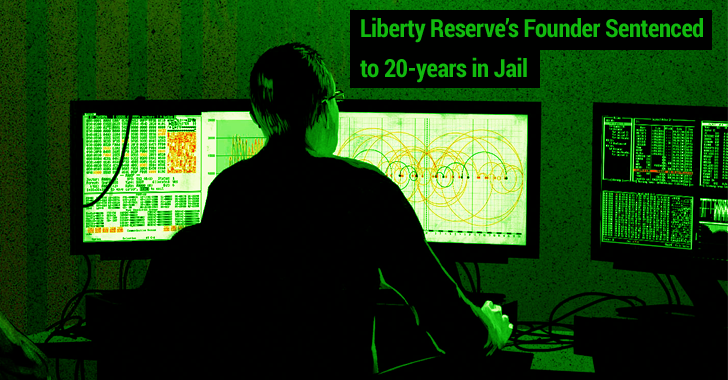 Founder of 'Liberty Reserve' Sentenced to 20 years in Prison