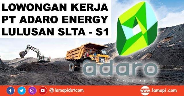 Lowongan Kerja Pertambangan PT Adaro Energy