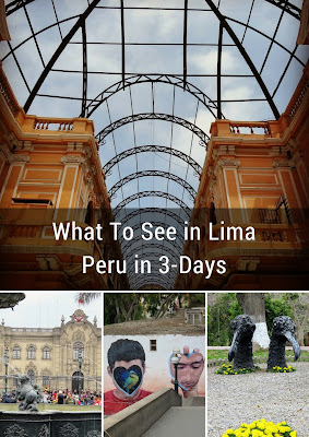 What to see in Lima Peru for 3 Days
