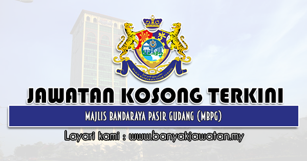 Jawatan Kosong 2021 di Majlis Bandaraya Pasir Gudang (MBPG)