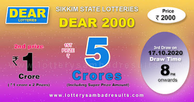 Lottery Sambad Dear 2000 Lottery 10.10.2020 Results 8:00 pm, Sikkim State Lottery Result, dear lottery result today, Dear 2000 lottery