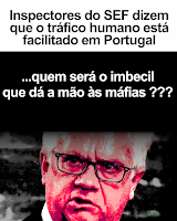 tráfico humano corrupção SEF apodrecetuga costa pcp bloco esquerda