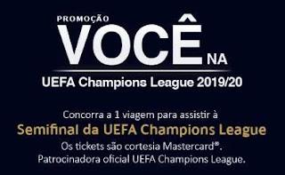 Promoções Cartões Uniprime Viagem Assistir UEFA Champions League 2019 2020 - Mastercard
