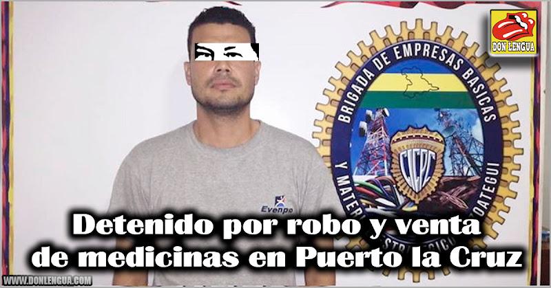 Detenido por robo y venta de medicinas en Puerto la Cruz