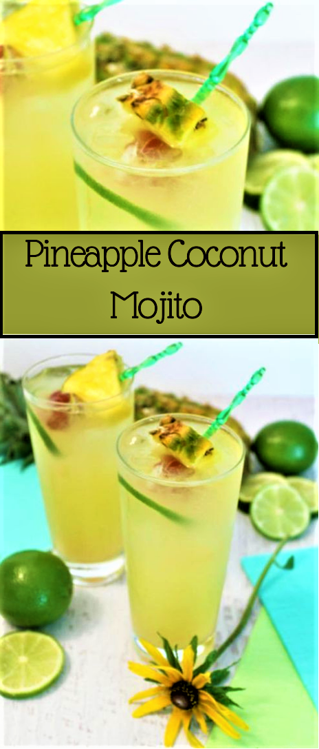 Pineapple Coconut Mojito #recipe #drink #dessert