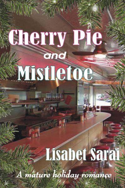 Cherry Pie and Mistletoe cover