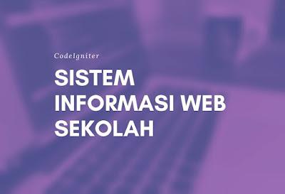 Sistem Informasi Sekolah Berbasis Web menggunakan CodeIgniter