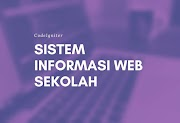 Sistem Informasi Sekolah Berbasis Web menggunakan CodeIgniter dan MySQL