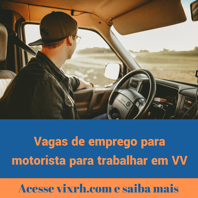 Oportunidades de emprego para motorista para trabalhar em Vila Velha 2020