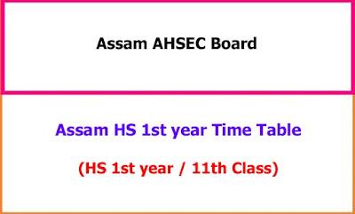 Assam AHSEC 1st year Routine