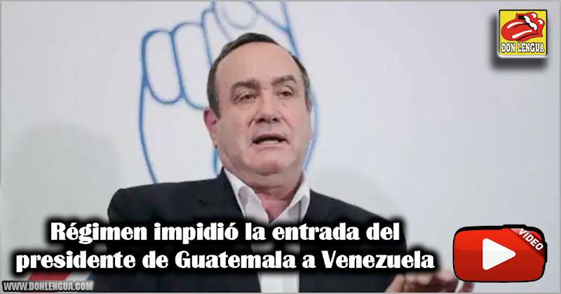 Régimen impidió la entrada del presidente de Guatemala a Venezuela