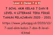 7 Soal AKM Kelas 7 dan 8 Level 4 Literasi Teks Fiksi Tahun Pelajaran 2020 - 2021