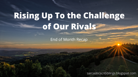Rising Up To The Challenge of Our Rivals // End of November