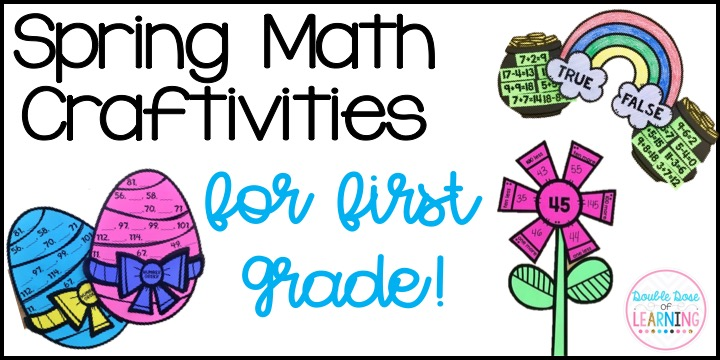 Double Dose of Learning: Spring Math Crafts for First Grade!