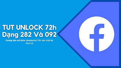 Tut Unlock Checkpoint 72h, 282, 092 Mới Nhất 2021