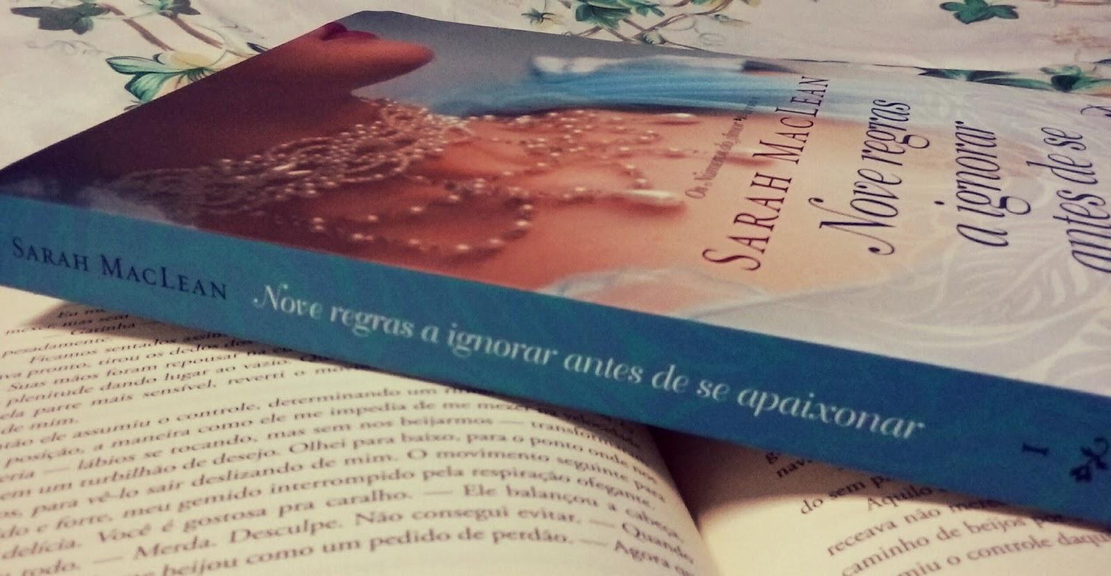 Nove Regras a Ignorar Antes de Se Apaixonar