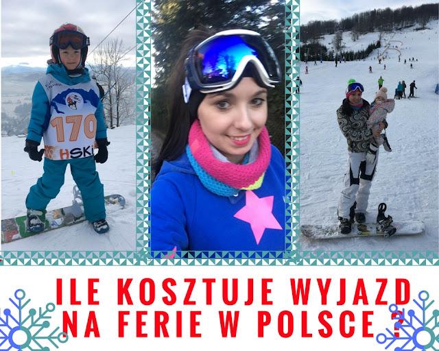 Ile Kosztują Ferie Dla Całej Rodziny w Polsce ? Narty, Decha i Radocha