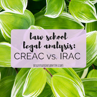 Wondering what's the difference between IRAC and CREAC? Wondering what is a CREAC for law school? I have your answer here! | brazenandbrunette.com