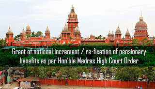 Notional-Increment-Pensioner-Benefits-Madras-High-Court-Order