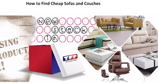 How to Find Cheap Sofas and Couches.