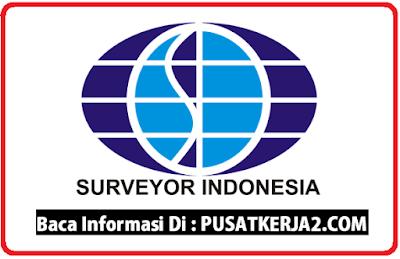 Loker S1 PT Surveyor Indonesia Oktober 2019
