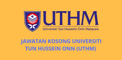 Jawatan Kosong UTHM 2019 Universiti Tun Hussein Onn