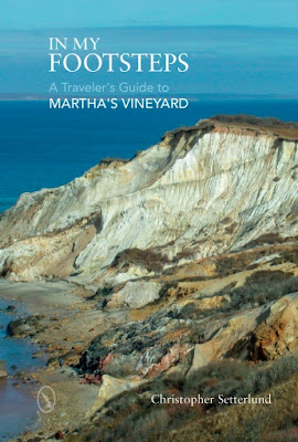 In My Footsteps A Traveler's Guide to Martha's Vineyard