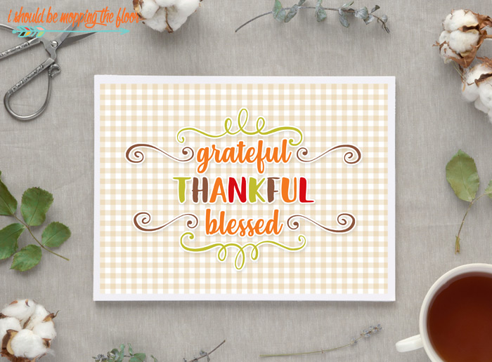 Free Grateful Thankful Blessed Printable