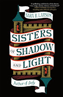 review of Sisters of Shadow and Light by Sara B. Larson