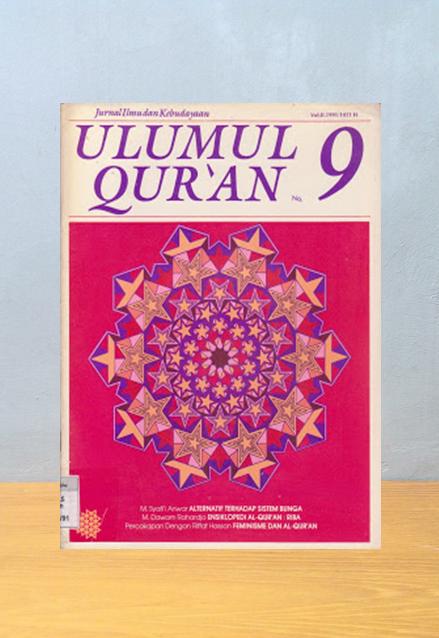 JURNAL ULUMUL QUR'AN: EKONOMI ISLAM: GAGASAN, KRITIK DAN HARAPAN [ALTERNATIF TERHADAP SISTEM BUNGA]