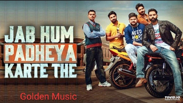 Jab Hum Padheya Karte The Lyrics in Hindi and English Parmish Verma
