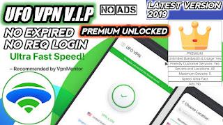 تحميل تطبيق UFO VPN Premuim النسخة المدفوعة 2019 مجانا